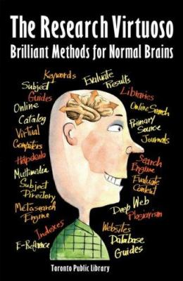 The Research Virtuoso: Brilliant Methods for Normal Brains 9781550379563