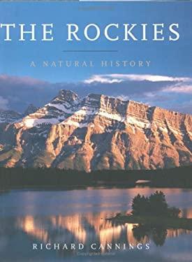 The Rockies: A Natural History 9781553651147