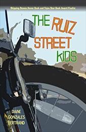 The Ruiz Street Kids/Los Muchachos de La Calle Ruiz 6916458