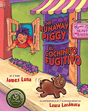 The Runaway Piggy / El Cochinito Fugitivo 9781558855861