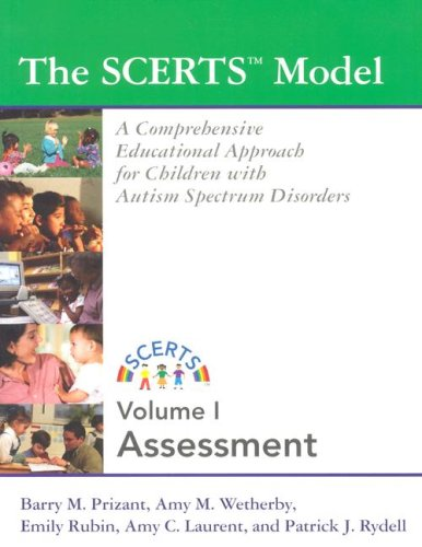 The SCERTS Model, Volume I & II: A Comprehensive Educational Approach for Children with Autism Spectrum Disorders 9781557668189