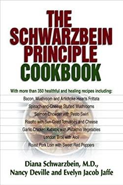 The Schwarzbein Principle Cookbook 9781558746817