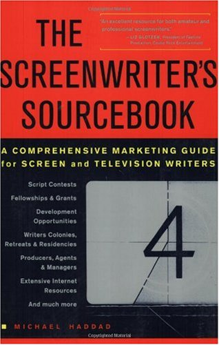 Screenwriter's Sourcebook : A Comprehensive Marketing Guide for Screen and Television Writers