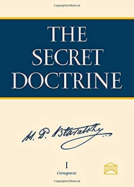 The Secret Doctrine: A Synthesis of Science, Religion, and Philosophy