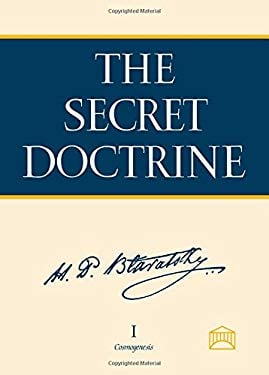The Secret Doctrine: A Synthesis of Science, Religion, and Philosophy 9781557000026