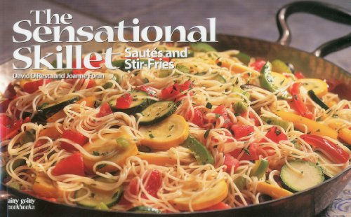 The Sensational Skillet: Sautes and Stir-Fries 9781558672611