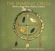The Sharing Circle: Stories about First Nations Culture 9781551094502