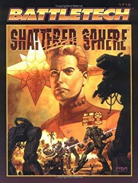 The Shattered Sphere: Battletech Update 3061 9781555603571