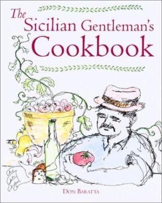 The Sicilian Gentleman's Cookbook 9781552096321