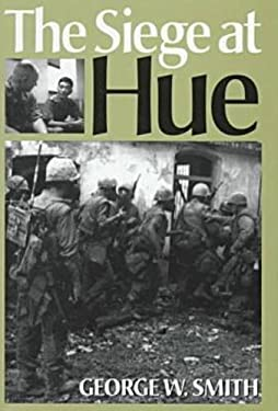 The Siege at Hue 9781555878474