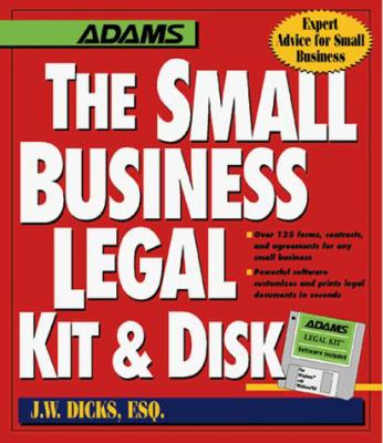 The Small Business Legal Kit & Disk [With Disk for Windows and Windows 95] 9781558507012