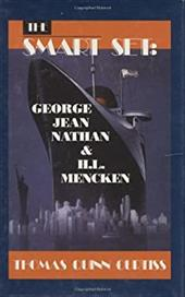 The Smart Set: George Jean Nathan and H. L. Mencken: Cloth Book 6898155