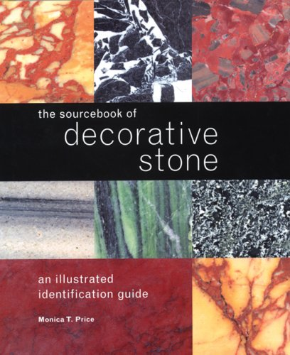 The Sourcebook of Decorative Stone: An Illustrated Identification Guide 9781554072545