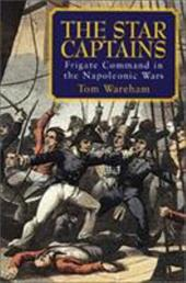 The Star Captains: Frigate Command in the Napoleonic Wars 6893933