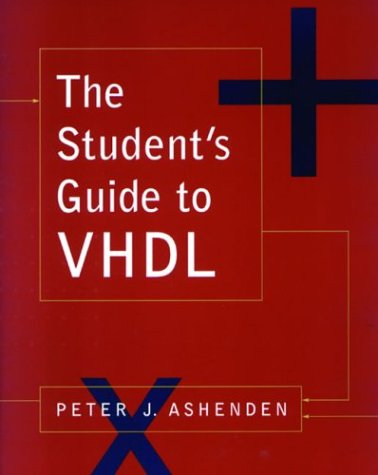 The Student's Guide to VHDL 9781558605206