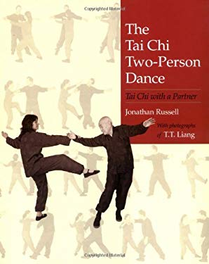 The Tai Chi Two-Person Dance: Tai Chi with a Partner 9781556434419