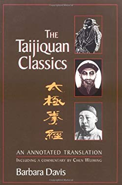 The Taijiquan Classics: An Annotated Translation 9781556434310