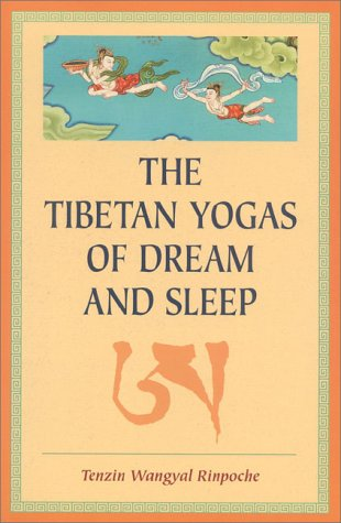 The Tibetan Yogas of Dream and Sleep 9781559391016