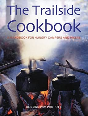 The Trailside Cookbook: A Handbook for Hungry Campers and Hikers 9781552979525