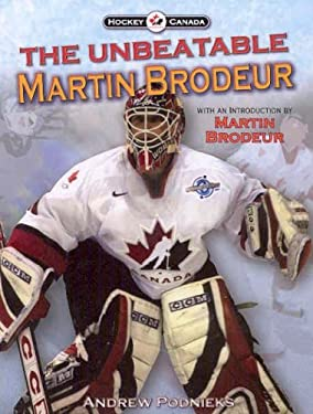 The Unbeatable Martin Brodeur 9781551683461