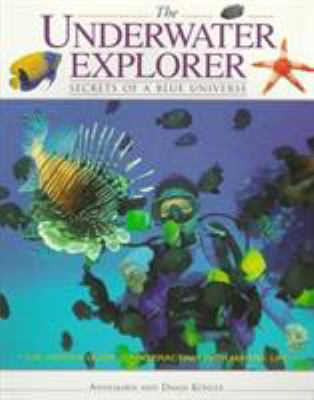 The Underwater Explorer 9781558216686