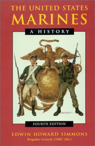 The United States Marines: A History 9781557508683