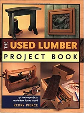 The Used Lumber Project Book 9781558706385