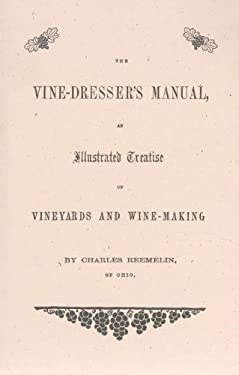 The Vine Dresser's Manual