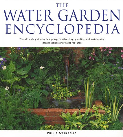 The Water Garden Encyclopedia 9781552977156