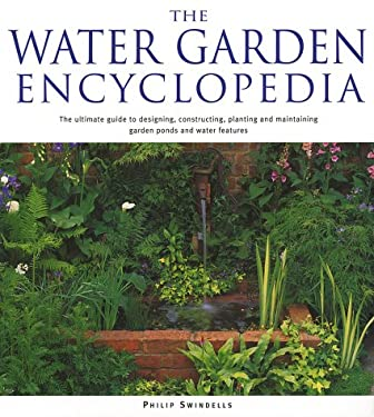 The Water Garden Encyclopedia 9781552977170
