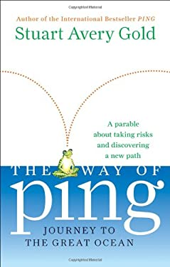 The Way of Ping: Journey to the Great Ocean 9781557048202