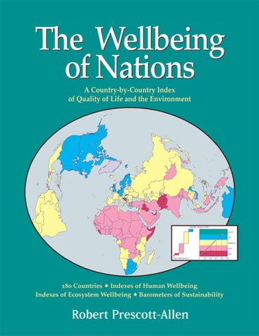 The Wellbeing of Nations: A Country-By-Country Index of Quality of Life and the Environment 9781559638302