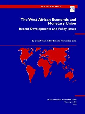 The West African Economic and Monetary Union: Recent Developments and Policy Issues 9781557757555