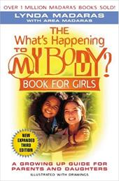 The What's Happening to My Body? Book for Girls: A Growing-Up Guide for Parents and Daughters