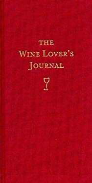 The Wine Lover's Journal 9781552859414