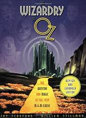 The Wizardry of Oz: The Artistry and Magic of the 1939 MGM Classic Revised and Expanded Edition 6898415