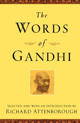 The Words of Gandhi 9781557048073