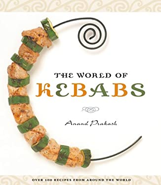 The World of Kebabs 9781552857892