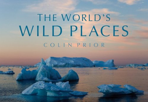 The World's Wild Places 9781554072026