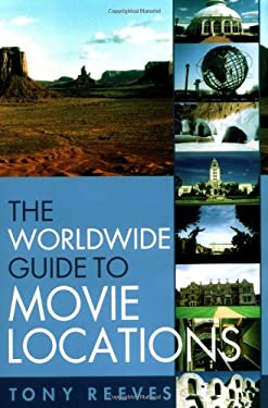 The Worldwide Guide to Movie Locations 9781556524325