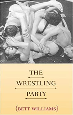 The Wrestling Party 9781555837853