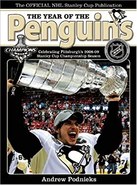 The Year of the Penguins: Celebrating Pittsburgh's 2008-09 Stanley Cup Championship Season 9781551683331