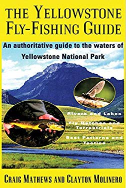 The Yellowstone Fly-Fishing Guide 9781558215450