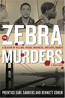 The Zebra Murders: A Season of Killing, Racial Madness, and Civil Rights 9781559708067