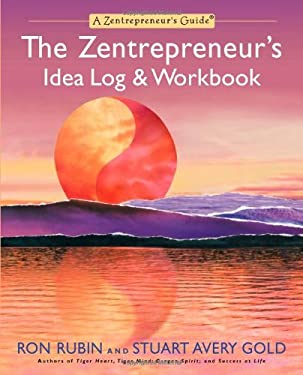 The Zentrepreneur's Idea Log & Workbook 9781557046413