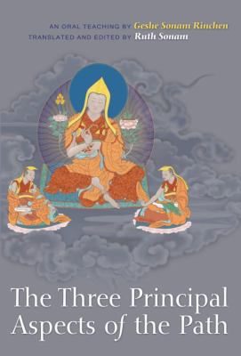 The Three Principal Aspects of the Path: An Oral Teaching 9781559393508