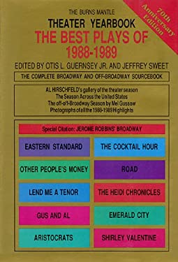 Theater Yearbook 1988-1989: The Complete Broadway and Off-Broadway Sourcebook 9781557830562