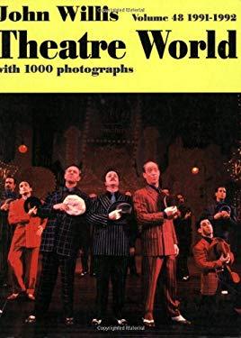 Theatre World 1991-1992, Vol. 48 9781557831439