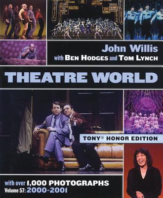 Theatre World Volume 57 - 2000-2001: Special Tony Honor Edition Hardcover 9781557835239