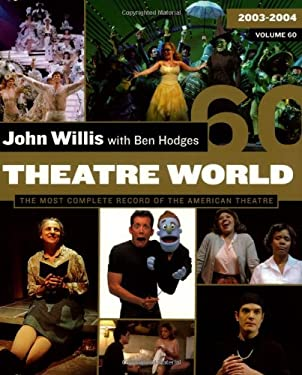 Theatre World Volume 60: 2003-2004 Paperback Edition 9781557836519